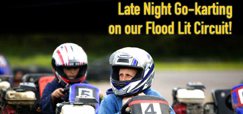 Late Night Go-karting on our Flood Lit Circuit!